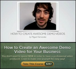 Miguel Hernandez – How to Create an Awesome Demo Video for Your Business
