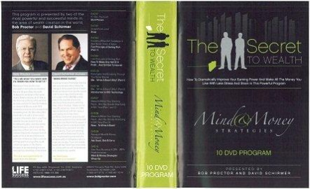 Bob Proctor - The secret to Wealth - Mind & Money Strategies