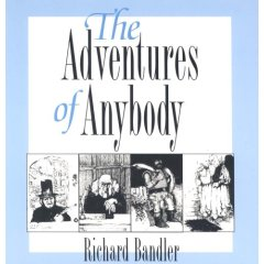 Richard Bandler - The Adventures of Anybody (Audiobook)