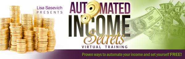 Lisa Sasevich – Automated Income Secrets